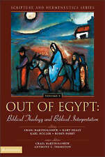 Out of Egypt: Biblical Theology and Biblical Interpretation (Scripture and Herme