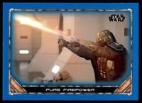 2020 Star Wars The Mandalorian Season 1 Base Blue #71 Pure Firepower