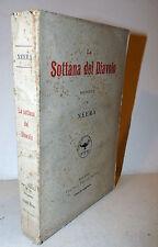 NEERA: La Sottana del Diavolo 1921 F.lli Treves 4° migliaio Novelle Letteratura