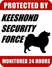 Protected By Keeshond Security Force Monitored 24 Hours Laminated Dog Sign