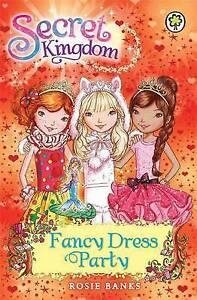 Secret Kingdom: Fancy Dress Party by Rosie Banks  **NEW PAPERBACK**