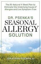 DR. PSENKA'S SEASONAL ALLERGY SOLUTION by Jonathan Psenka, ND. 2014
