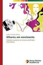 Olhares em movimento: Cidade e autoria no cinema de Pedro Almodóvar (Portuguese