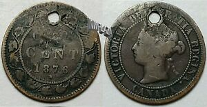 1876 CANADA LARGE CENT - Holed  TR429G