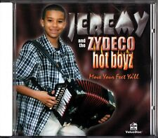 Jeremy & The Zydeco Hot Boyz -Move Your Feet Ya'll CD -2001 (Young Blues Group)