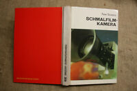 Fachbuch Schmalfilmkamera DDR, Kameratechnik, Kameraoptik, Filmkassetten, 1975