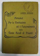 Barbieri MANUALE PER LA COSTITUZIONE FUNZIONAMENTO CASSE RURALI PRESTITI 1906