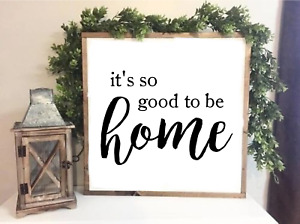 It's so good to be home  Farmhouse Style Family sign Decor Print 20 x 20 cm