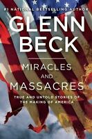 Miracles and Massacres: True and Untold Stories of the Making of America , Paper