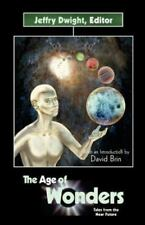 The Age of Wonders:  Tales from the Near Future (The Darkfire Anthology Series)