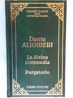 La divina commedia PurgatorioAlighieri danteFabbri rcs poesia Prete Ottaviano