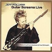 Guitar Screams Live, Jeff Kollman, Audio CD, New, FREE & FAST Delivery