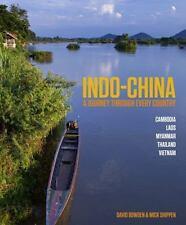 Journey through Indo-China, Bowden, David, Shippen, Mick, New Books