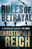 Rules of Betrayal by Christopher Reich (Paperback) Book