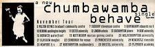 "7/11/92PGN57 CHUMBAWAMBA : BEHAVE SINGLE/TOUR ADVERT 3X11"""