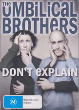 "UMBILICAL BROTHERS - ""DONT EXPLAIN"" - These guys are pure COMEDY GENIUS - DVD"