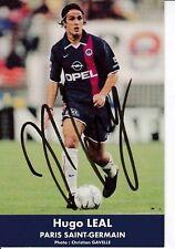 Hugo Leal  PSG  Paris Saint Germain  Fußball Autogrammkarte signiert 371266
