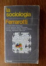 Ferrarotti LA SOCIOLOGIA Prima edizione / 1974 – Garzanti