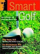 Smart Golf: How to Simplify and Score Your Mental Game The Jossey-Bass Psycholo