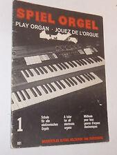 Spiel Orgel JOUEZ de L'ORGUE Play Organ PARTITION holzschuh HUBER gelück