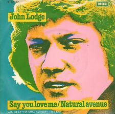 "JOHN LODGE – Say You Love Me (1977 VINYL SINGLE 7"" DUTCH PS)"