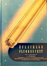 ++C. ZWIKKER eclairage fluorescent 1951 Philips - electricité RARE++
