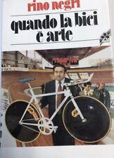 Rino Negri Guando La Bici e Arte Book Colnago Saronni Merckx 195 Pages