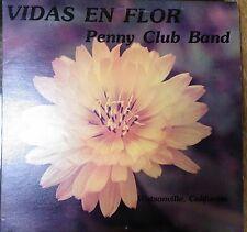 LP Penny Club Band Vidas En Flor Watsonville, CA rare 1973 Amistad label