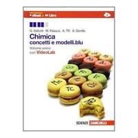 Chimica concetti e modelli.Blu, Volume unico, ZANICHELLI cod:9788808835475