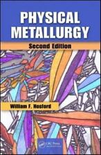 Physical Metallurgy, Second Edition, Hosford, William F.,1439813604, Book, Good