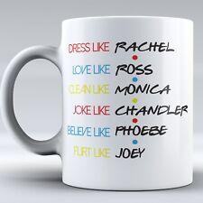 Funny Mug, FRIENDS TV Show Mug, Mug Inspired By Friends, Quote Inspired