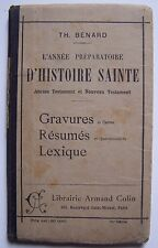 #) L'année préparatoire d'histoire sainte  - bénard - Colin - 1916
