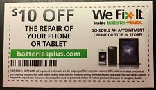 $10 Off Device Repair at Batteries Plus Bulbs **NATIONWIDE **NO EXP DATE