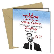 #830 Christmas Card Tom Hardy Greeting Card Mum Love Humour Funny Banter Rude