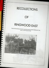 Australian Pioneer Early C20th RECOLLECTIONS of RINGWOOD EAST Melbourne  104 pg