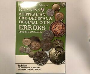 Renniks Australian Pre Decimal and Decimal Coin Errors Book. 1st Edition.