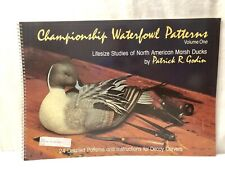 1986 Championship Waterfowl Patterns Volume 1, Patrick R Godin Duck Decoys~ Rare