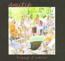 Amitie : Voyage damour CD