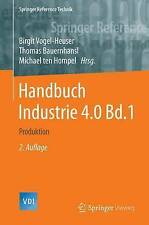 USED (VG) Handbuch Industrie 4.0 Bd.1: Produktion (Springer Reference Technik) (