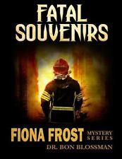 Fiona Frost : Volume 3: Fatal Souvenirs vol. 3 by Bon Blossman (2013, Paperback)