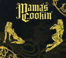 Mama`s Cookin`-Mama`s Cookin` (US IMPORT) CD NEW