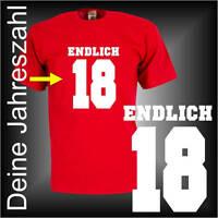 Endlich 30 40 50 Wunschtext Deine Jahreszahl Geburtstags Fun T-Shirt (FSG034)