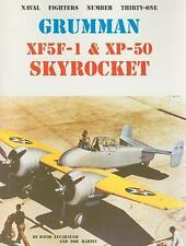 Grumman XF5F-1 & XP-50 Skyrocket (Naval Fighters Number Thirty-One): By Bob M...