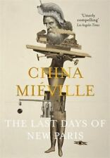 The Last Days of NUEVO Paris Por China Mieville