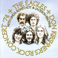 EAGLES WITH LINDA RONSTADT&JACKSON BROWNE-DON KIRSHNERS ROCK CONCERT 74 CD NEU