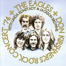 Eagles with Linda ronstadt & Jackson Browne-Don kirshners rock concert 74 CD NEUF