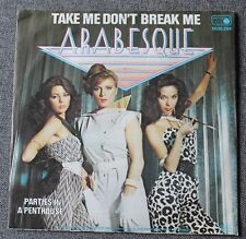Arabesque - Sandra, take me don't break me / parties in a pent, SP - 45 tours