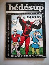 LE NOUVEAU BEDESUP: Les amis de Pierre Mouchot. Magazine de l'image / BD N°38/39
