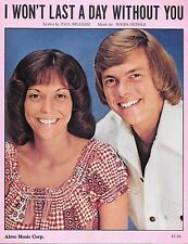 THE CARPENTERS '72 Sheet Music I WON'T LAST A DAY WITHOUT YOU #11 BB Hot 100 HIt