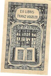 HEINRICH VOGELER, Worpswede - Exlibris Franz Vogeler. Jugendstil. 1897. Rief 63